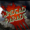 Play .Undead Parade.